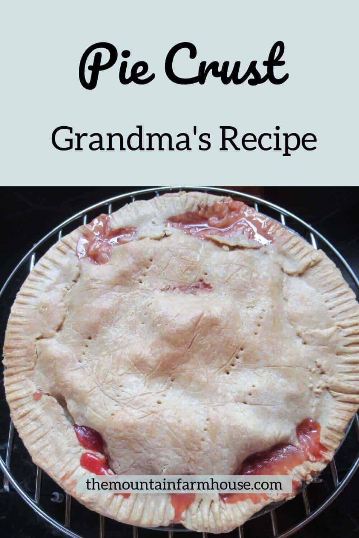 Grandma's Recipe Pie crust on cherry pie pinterest pin