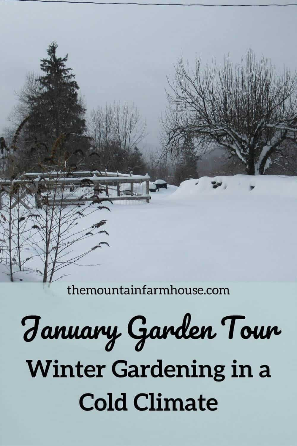 January Snow covered gardens tour pinterest pin